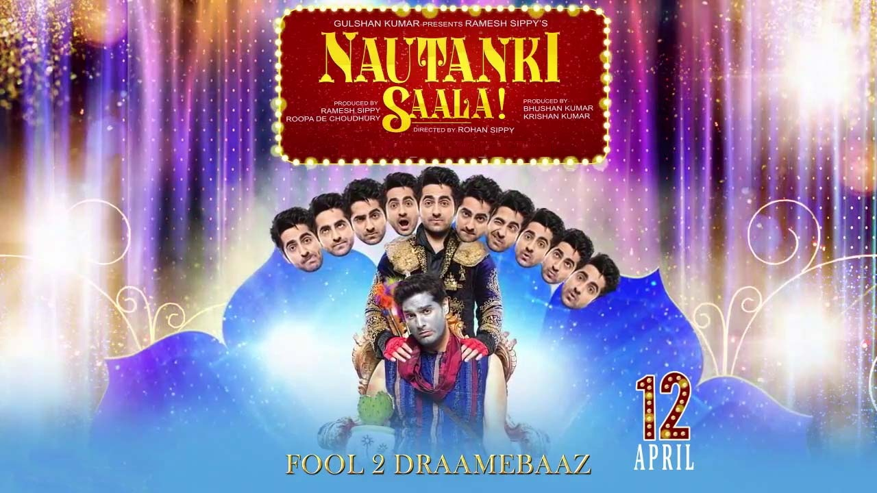 Nautanki Saala Official Movie Trailer