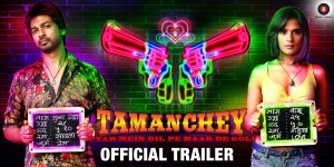 Video | Tamanchey | Official Trailer