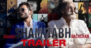 SHAMITABH Official Video Trailer | Amitabh Bachchan, Dhanush, Akshara Haasan