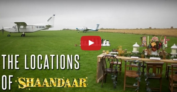 Watch - The Locations of Shaandaar | Shahid Kapoor, Alia Bhatt