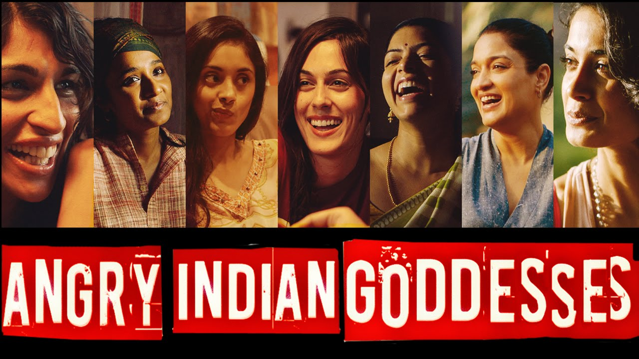 Angry Indian Goddesses Movie Review- Bollywood Bubble