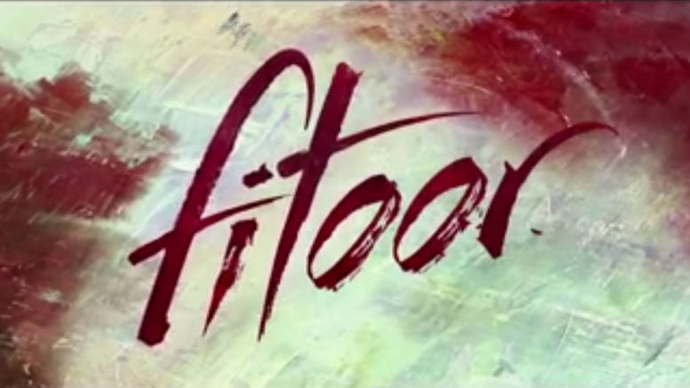 Fitoor: We bet you didn't know these surprising facts about the film!