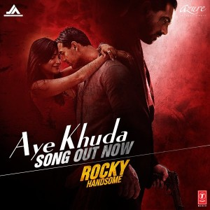 Have you checked out the 'Aye Khuda' video song from 'Rocky Handsome' yet?