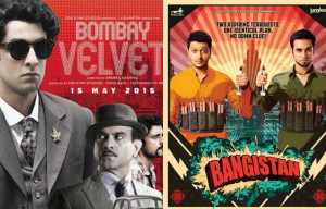 Bombay Velvet and Bangistan