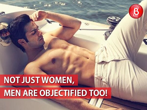 This is how popular media are objectifying men, but no one cares!