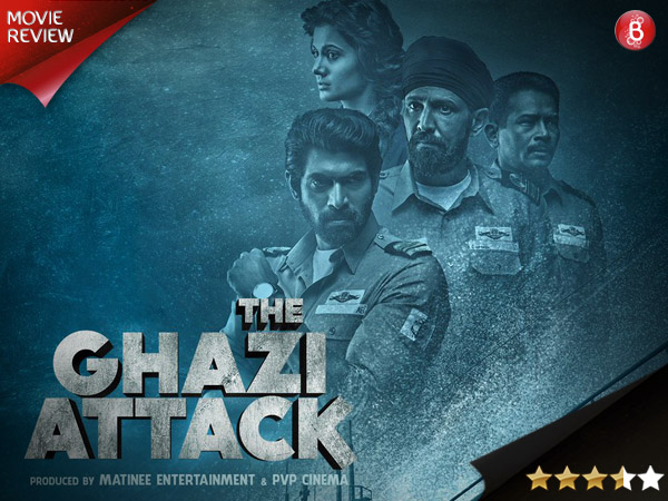 'The Ghazi Attack' movie review: An engaging film and a perfect tribute to our unsung heroes