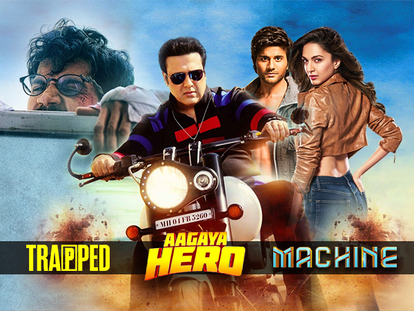 Box office update: First Monday business of 'Machine', 'Trapped' and 'Aa Gaya Hero'