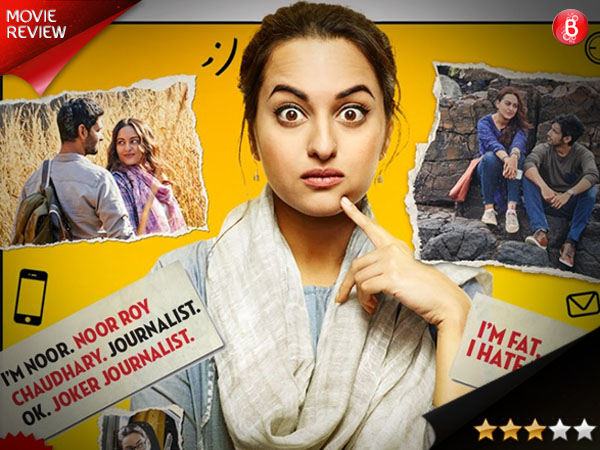 'Noor' movie review: Sonakshi Sinha shines in this thought-provoking film