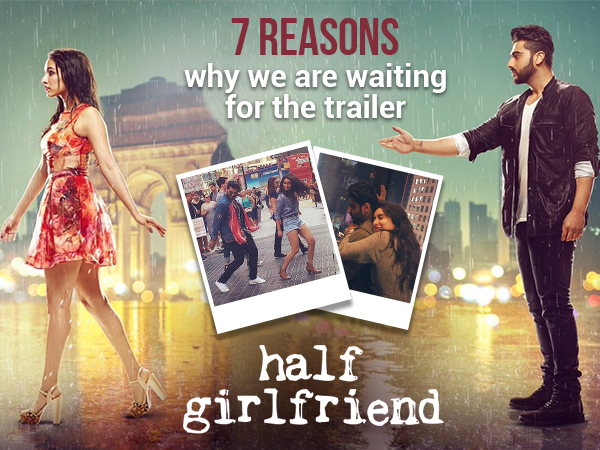 7 reasons we are waiting 'wholeheartedly' for the trailer of 'Half Girlfriend'