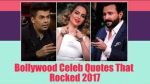 Best Bollywood quotes of 2017, courtesy our bindaas celebs!
