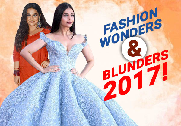 STYLE ROUNDUP! Meet the fashion wonders and blunders of 2017