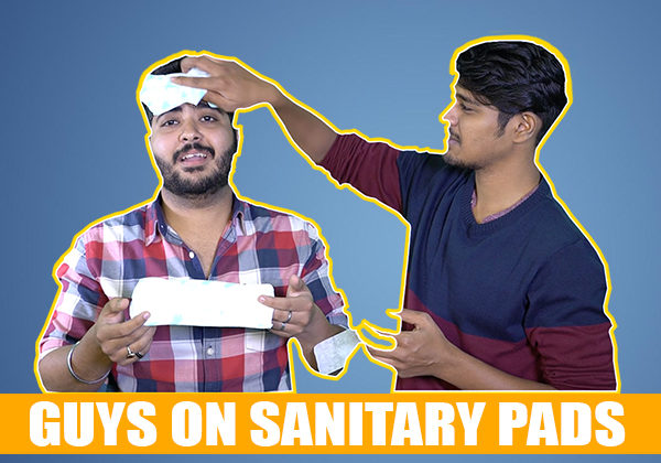 Sanitary Pads, Menstruation and PMS - What Guys Think About It? WATCH AHEAD