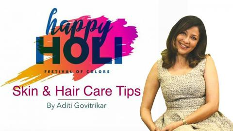 Skin & Hair Care Tips Ft. Aditi Govitrikar | Holi Special