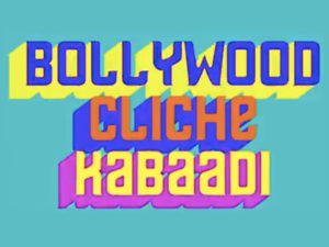 Watch: The first episode of Bollywood Cliche Kabaadi is here!