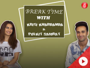 Break Time: Pulkit Samrat and Kriti Kharbanda take up the dating app challenge