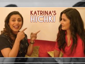 Watch: Katrina Kaif reveals her 'Hichki' moment to Rani Mukerji and it involves Salman Khan