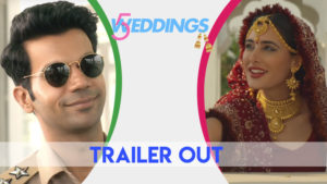 '5 Weddings' Trailer: This Rajkummar Rao and Nargis Fakhri starrer looks intriguing