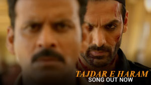 'Tajdar-E-Haram': Check out the latest track from John Abraham's 'Satyameva Jayate'
