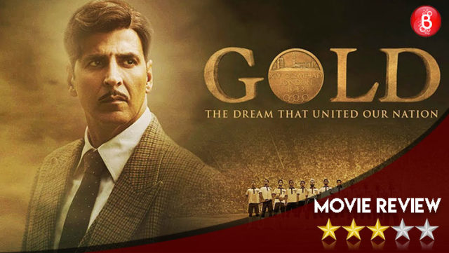 'Gold' Movie Review: This Akshay Kumar starrer is a perfect watch for Independence Day