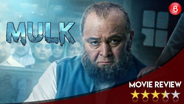 'Mulk' Movie Review: Rishi Kapoor-Taapsee Pannu starrer raises a concern that has to be heard