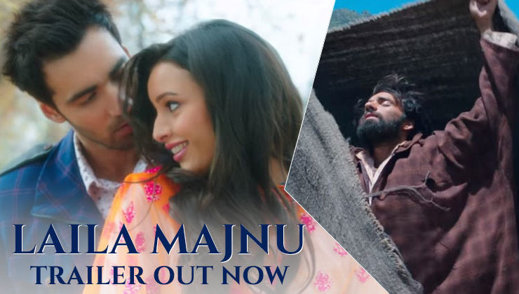 Trailer: 'Laila Majnu' will take you back to the world of eternal romance
