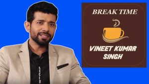 Vineet Kumar plays fun Break Time session with Bubble
