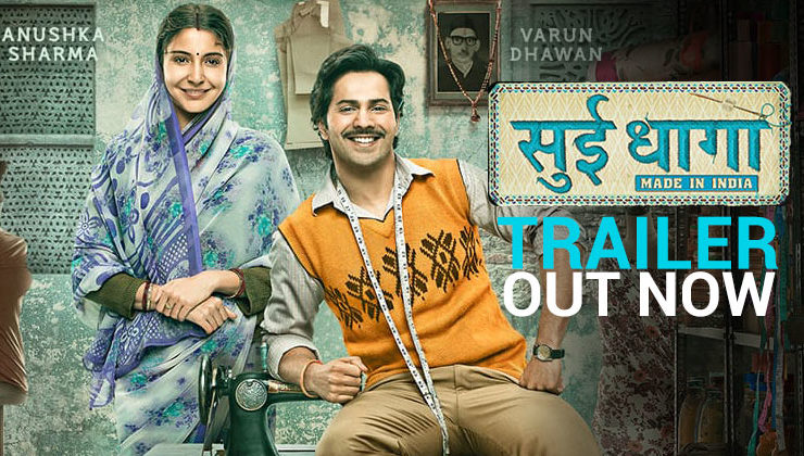 'Sui Dhaaga' Trailer: Discover what it takes to be self made with Mauji and Mamta
