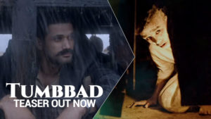 The teaser of Aanand L Rai's 'Tumbbad' is out now- watch video