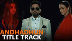 'Andhadun' Title Track: Ayushmann, Tabu and Radhika's song is a foot-tapping one!
