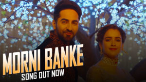 'Morni Banke' song: Ayushmann and Sanya will make you groove to the tunes of this peppy song