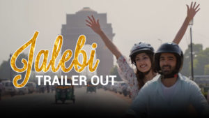 'Jalebi' trailer: Rhea Chakraborty and Varun Mitra are here with an everlasting love story