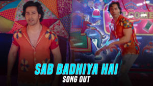 'Sui-Dhaaga': 'Sab Badhiya Hai' song featuring Varun Dhawan will rock the festival season