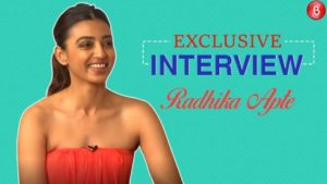 Radhika Apte talks about 'AndhaDhun' and her Omnipresence over various platforms