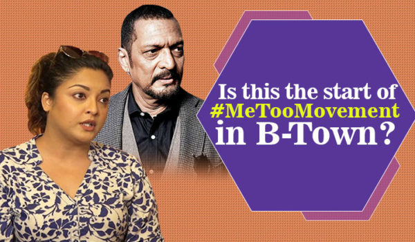 Is Tanushree-Nana Controversy the beginning of #MeToo Movement in Bollywood?