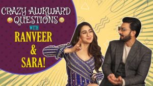 Ranveer Singh and Sara Ali Khan plays 'Answer to the crazy awkward questions'