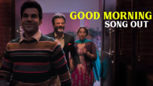 'Good Morning' song: Rajkummar Rao is here with a perfect wake up tune for everyone