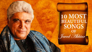 10 most beautiful Bollywood songs written by Javed Akhtar