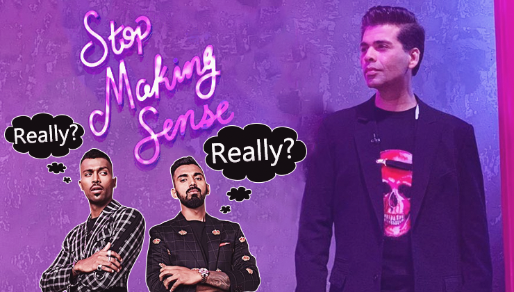 Does using the tagline 'Stop Making Sense' absolve Karan Johar from all his responsibilities?