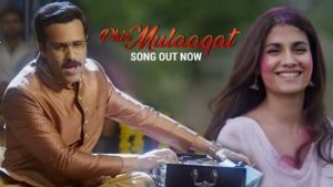 'Phir Mulaaqat' song: 'Cheat India's new melody will definitely melt your heart