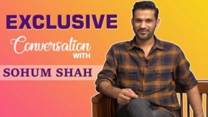 Exclusive: Sohum Shah talks about his film 'Tumbbad'
