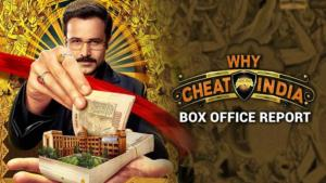 Why Cheat India box office report