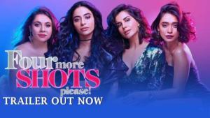 'Four More Shots Please!' trailer is about four imperfect women living their lives