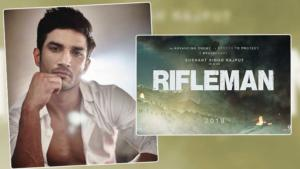Sushant Singh Rajput Rifleman legal trouble