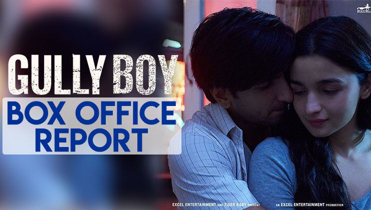 Box-Office Report: Ranveer Singh and Alia Bhatt's 'Gully Boy' continues its dream run