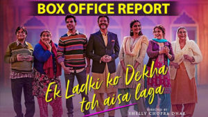 ek ladki ko dekha toh aisa laga sonam kapoor box office first week collection