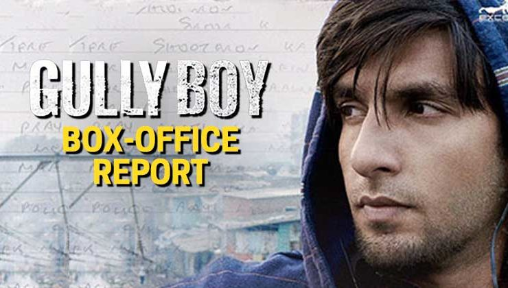 Box-Office Report: Ranveer Singh and Alia Bhatt's 'Gully Boy' is unstoppable