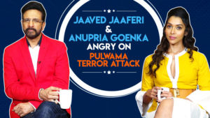 Jaaved Jaaferi and Anupriya Goenka angry reactions on Pulwama Attack