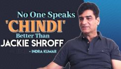 Indra Kumar: No one can speak 'CHINDI' better than Jackie Shroff