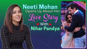 Neeti Mohan answers tough questions on her love story with Nihar Pandya