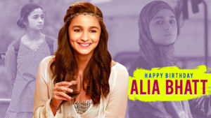 Alia Bhatt Birthday Special: 6 pathbreaking films which prove her versatility